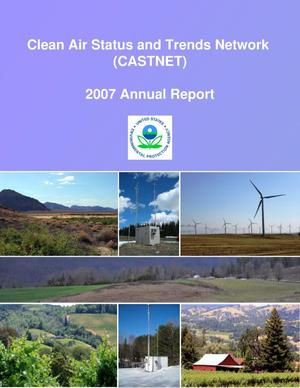 Primary view of object titled 'Clean Air Status and Trends Network Annual Report: 2007'.