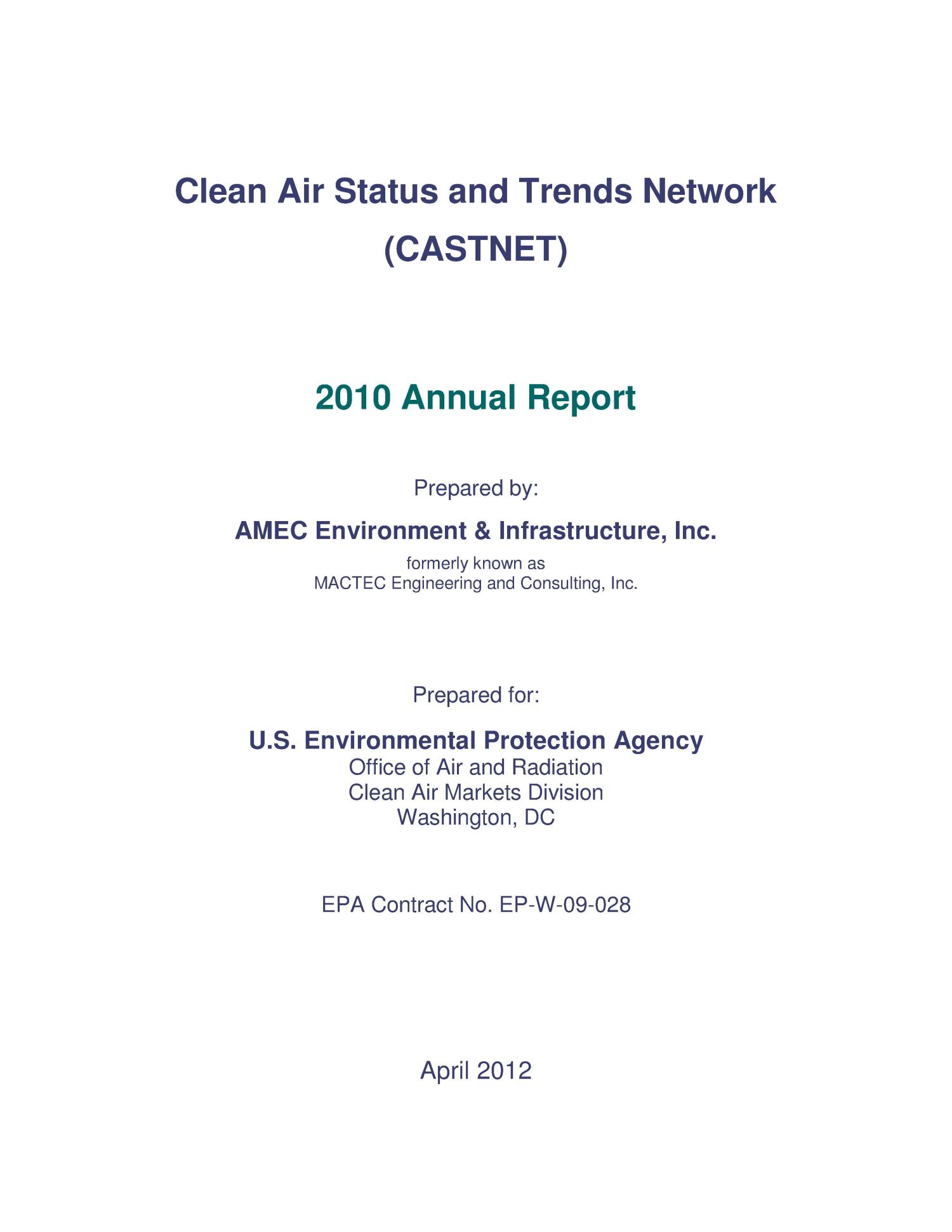 Clean Air Status and Trends Network Annual Report: 2010                                                                                                      [Sequence #]: 2 of 97