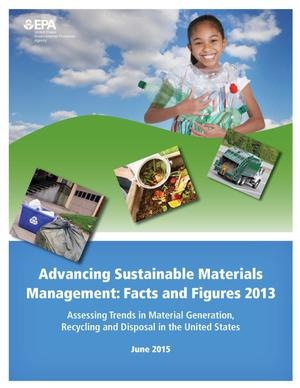 Primary view of object titled 'Advancing Sustainable Materials Management: Facts and Figures 2013'.