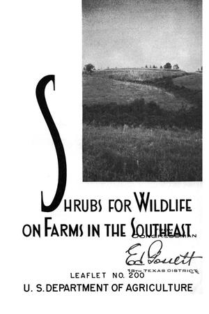 Shrubs for wildlife on farms in the Southeast.