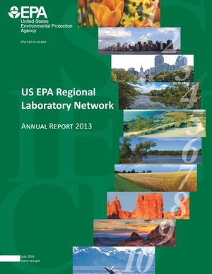 Primary view of object titled 'US EPA Regional Laboartory Network: Annual Report 2013'.