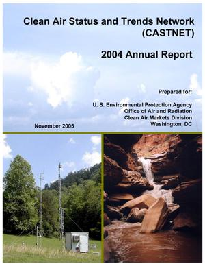 Primary view of object titled 'Clean Air Status and Trends Network Annual Report: 2004'.