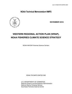 Primary view of object titled 'Western Regional Action Plan (WRAP) NOAA Fisheries Climate Science Strategy'.