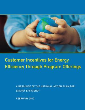 Primary view of object titled 'Customer Incentives for Energy Efficiency Through Program Offerings'.