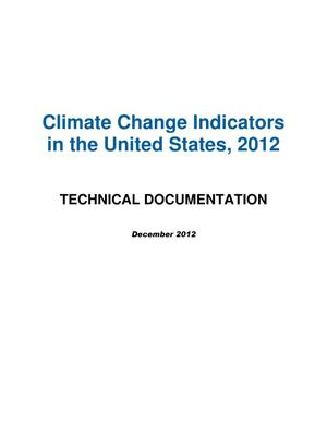 Primary view of object titled 'Climate Change Indicators in the United States, 2012: Technical Documentation'.
