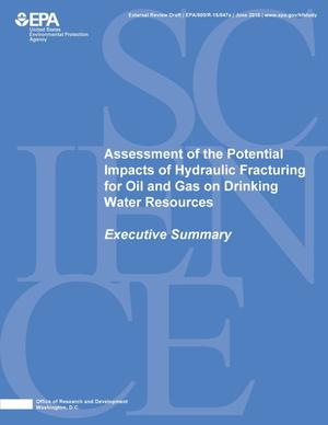 Primary view of object titled 'Assessment of the Potential Impacts of Hydraulic Fracturing for Oil and Gas on Drinking Water Resources'.