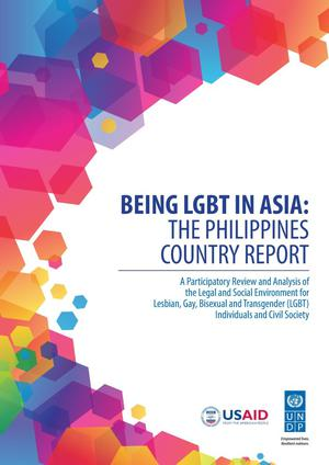 Primary view of object titled 'Being LGBT in Asia: The Philippines Country Report'.