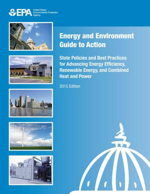 Primary view of object titled 'State Policies and Best Practices for Advancing Energy Efficiency, Renewable Energy, and Combined Heat and Power'.