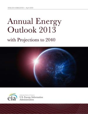 Primary view of object titled 'Annual Energy Outlook 2013: with Projections to 2040'.
