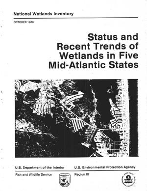 Primary view of object titled 'Status and Recent Trends of Wetlands in Five Mid-Atlantic States'.