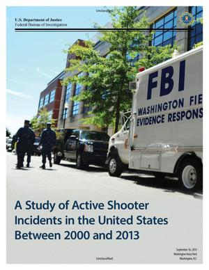Primary view of object titled 'A Study of Active Shooter Incidents in the United States Between 2000 and 2013'.
