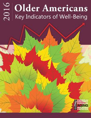 Primary view of object titled 'Older Americans 2016 : Key Indicators of Well-Being'.