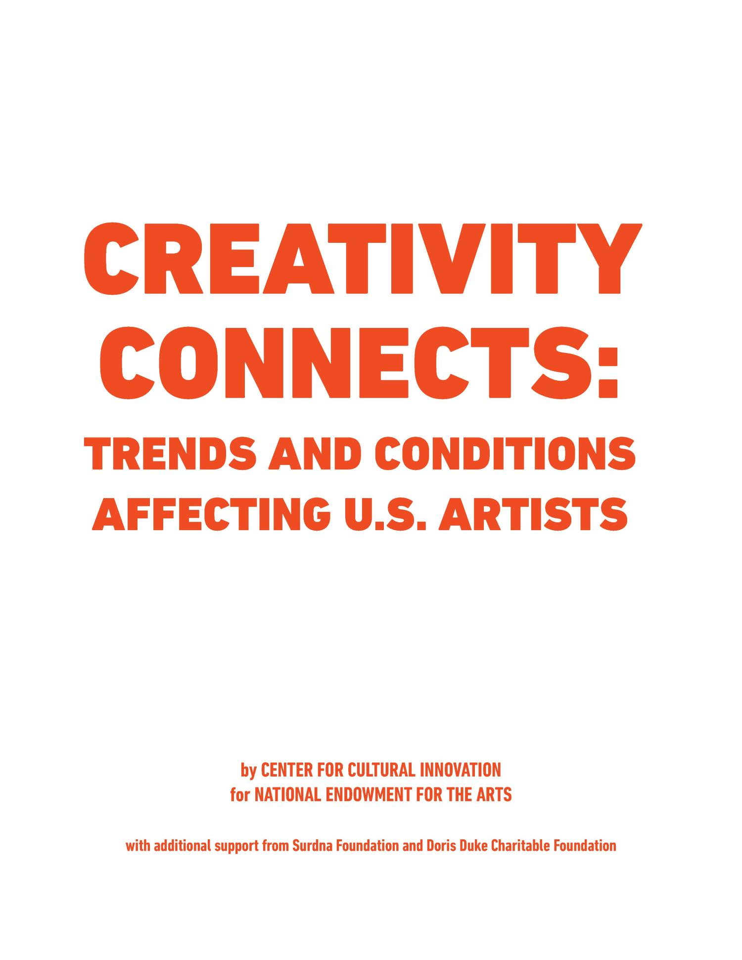 Creativity Connects: Trends and Conditions Affecting U.S. Artists                                                                                                      [Sequence #]: 3 of 88