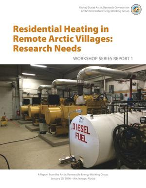 Primary view of object titled 'Residential Heating in Remote Arctic Villages: Research Needs'.