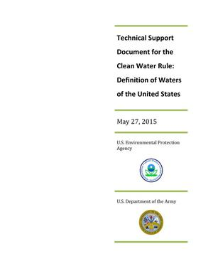 Primary view of object titled 'Technical Support Document for the Clean Water Rule: Definition of Waters of the United States'.