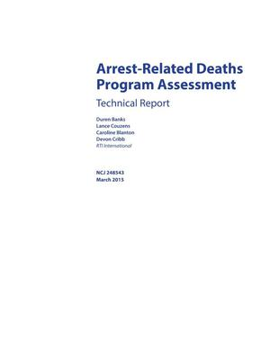 Primary view of object titled 'Arrest-Related Deaths Program Assessment: Technical Report'.