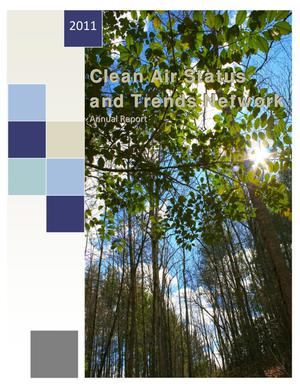 Primary view of object titled 'Clean Air Status and Trends Network Annual Report: 2011'.