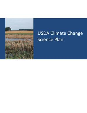Primary view of object titled 'USDA Climate Change Science Plan'.