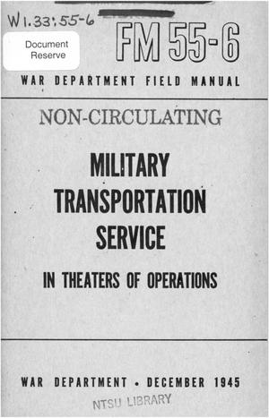 Primary view of object titled 'Military transportation service in theaters of operations.'.