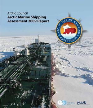 Primary view of object titled 'Arctic Marine Shipping Assessment 2009 Report'.