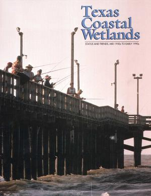 Primary view of object titled 'Texas Costal Wetlands: Status and Trends, Mid-1950s to Early 1990s'.