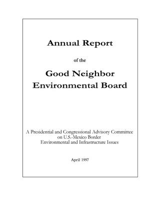 Primary view of object titled 'Good Neighbor Environmental Board Annual Report: 1997'.