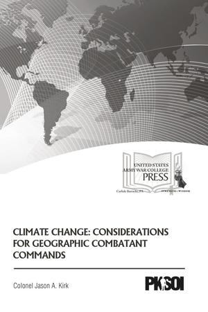 Primary view of object titled 'Climate Change: Considerations for Geographic Combatant Commands'.