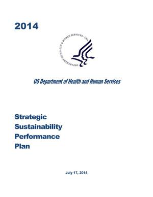 Primary view of object titled '2014 U.S. Department of Health and Human Services Strategic Sustainability Performance Plan'.