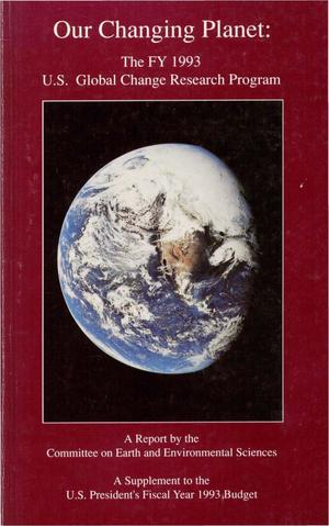 Primary view of object titled 'Our Changing Planet: U.S. Global Change Research Program Annual Report: 1993'.