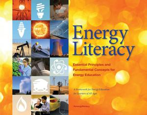 Primary view of object titled 'Energy Literacy: Essential Principles and Fundamental Concepts for Energy Education'.