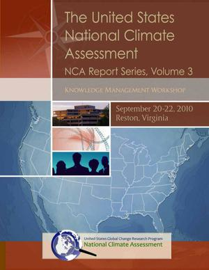 Primary view of object titled 'Report from the National Climate Change Assessment Knowledge Management Workshop'.