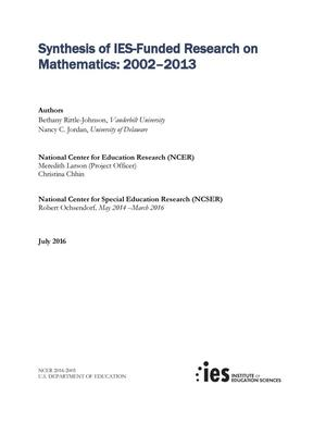Primary view of object titled 'Synthesis of IES-Funded Research on Mathematics: 2002-2013'.
