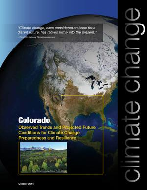 Primary view of object titled 'Colorado: Observed Trends and Projected Future Conditions for Climate Change Preparedness and Resilience'.