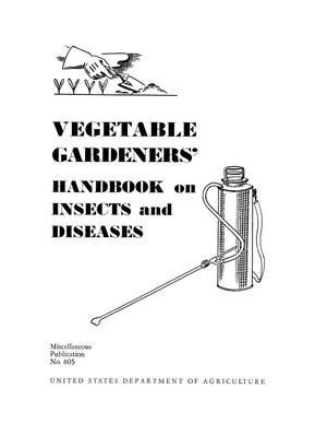 Primary view of object titled 'Vegetable gardeners' handbook on insects and diseases.'.