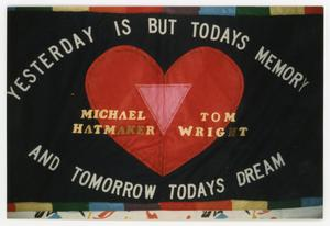 Primary view of object titled '[AIDS Memorial Quilt Panel for Michael Hatmaker and Tom Wright]'.