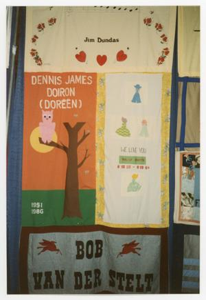 Primary view of object titled '[Quilt Section with Dedications to Jim Dundas, Dennis James Doiren (Doreen), Wally Smith, and Bob Van Der Stelt]'.