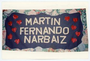 Primary view of object titled '[AIDS Memorial Quilt Panel for Martin Fernando Narbaiz]'.