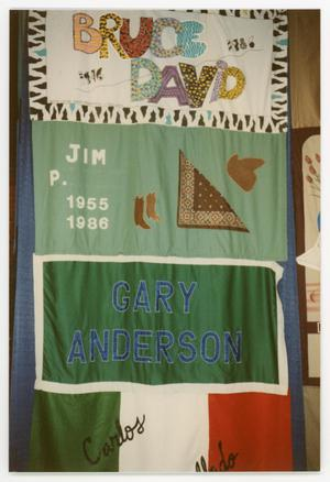 Primary view of object titled '[Quilt Section with Dedications to Bruce David, Jim P., and Gary Anderson]'.