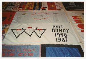 Primary view of object titled '[Quilt Section with Dedications to Phil Bundy, Albert G. Baker, and Charles Preston]'.