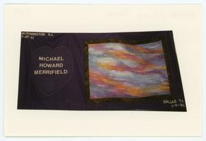 Primary view of object titled '[AIDS Memorial Quilt Panel for Michael Howard Merrifield]'.