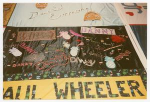 Primary view of object titled '[Quilt Section with Dedications to David Emmons, Danny, and Paul Wheeler]'.