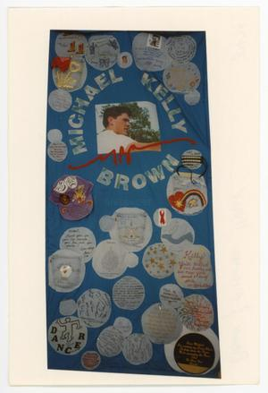 Primary view of object titled '[AIDS Memorial Quilt Panel for Michael Kelly Brown]'.
