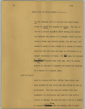 Primary view of object titled '[News Script: Woman dies in train mishap]'.