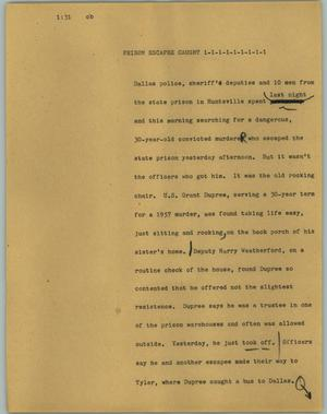 Primary view of object titled '[News Script: Prison escapee caught]'.