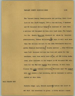Primary view of object titled '[News Script: Tarrant County Commissioners]'.