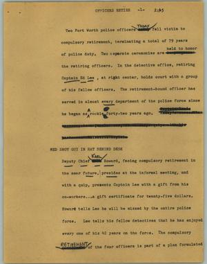 Primary view of object titled '[News Script: Officers retire]'.