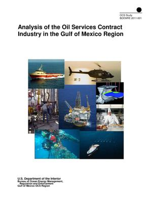 Primary view of object titled 'Analysis of the Oil Services Contract Industry in the Gulf of Mexico Region'.