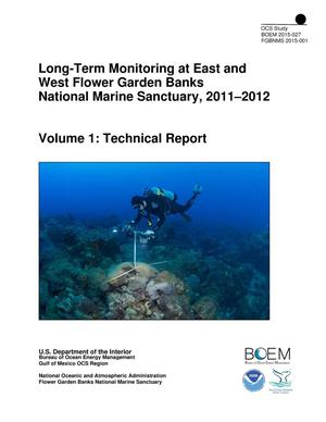 Primary view of object titled 'Long-Term Monitoring at East and West Flower Garden Banks National Marine Sanctuary, 2011-2012, Volume 1: Technical Report'.