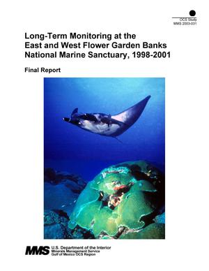 Primary view of object titled 'Long-Term Monitoring at the East and West Flower Garden Banks National Marine Sanctuary, 1998-2001: Final Report'.