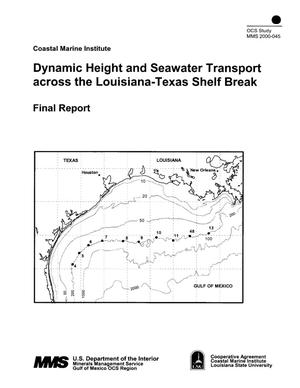 Primary view of object titled 'Dynamic Height and Seawater Transport across the Louisiana-Texas Shelf Break: Final Report'.